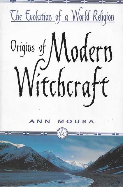 Image for Origins of Modern Witchcraft [The Evolution of a World Religion]