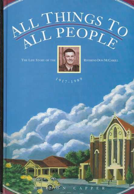 Image for All Things to All People: The Life Story of the Reverend Don McCaskill 1917-1989 [Signed by Author]
