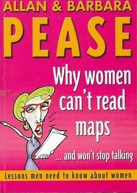 Image for Why Women Can't Read Maps...and Won't Stop Talking - Lessons Men Need To Know About Women