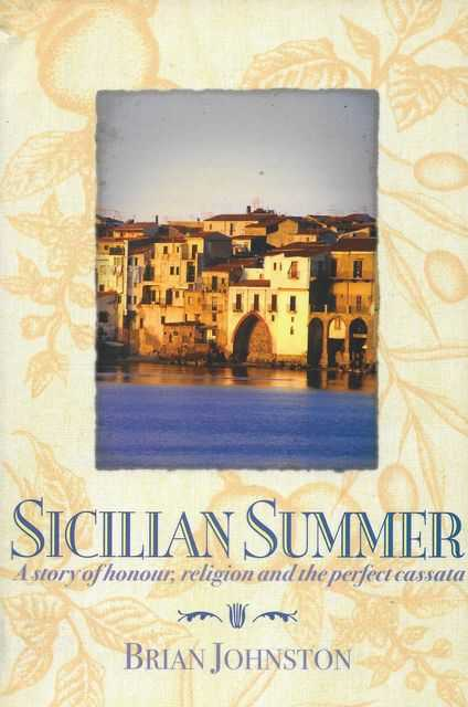 Image for Sicilian Summer: A Story of Honour, Religion and The Perfect Cassata