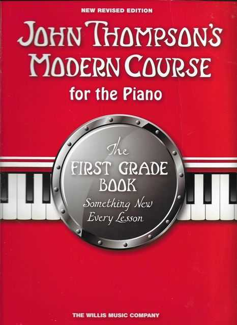 Image for John Thompson's Modern Course For The Piano - The First Grade Book - Something New Every Lesson