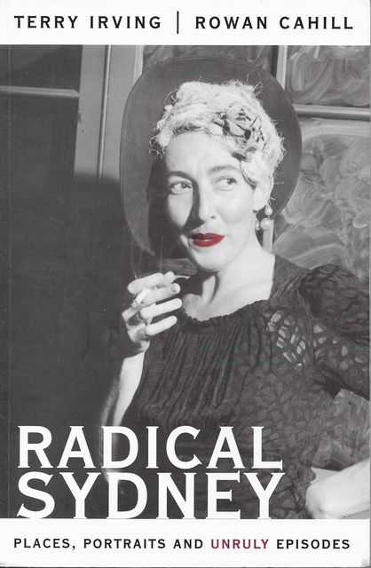 Image for Radical Sydney: Places, Portraits and Unruly Episodes