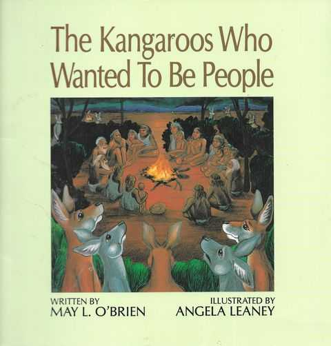 Image for The Kangaroos Who Wanted to be People