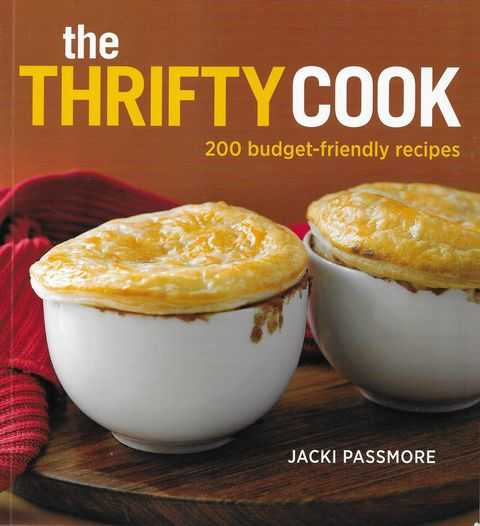 Image for The Thrifty Cook: 200 Budget-Friendly Recipes