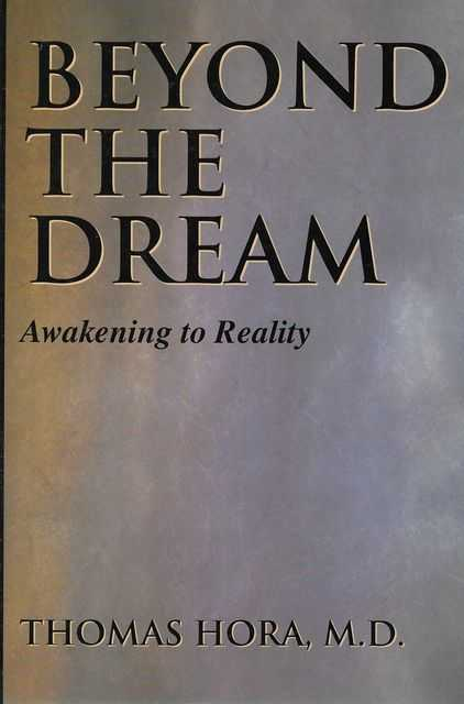 Image for Beyond the Dream: Awakening to Reality