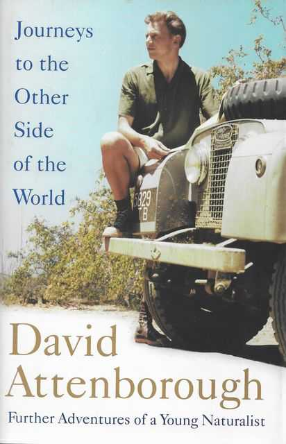 Image for Journeys to the Other Side of the World: Further Adventures of a young David Attenborough