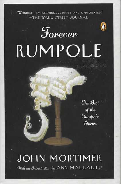 Image for Forever Rumpole: The Best of the Rumpole Stories