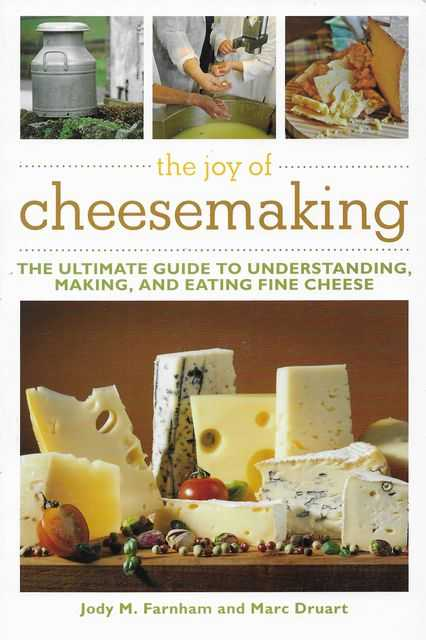 Image for The Art of Cheesemaking: The Ultimate Guide to Understanding, Making and Eating Fine Cheese