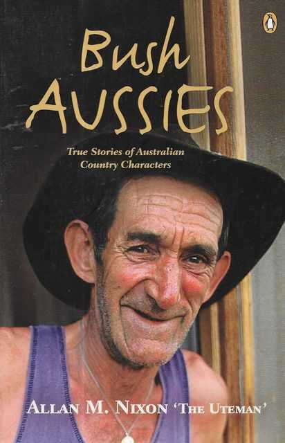 Image for Bush Aussies: True Stories of Australian Country Characters