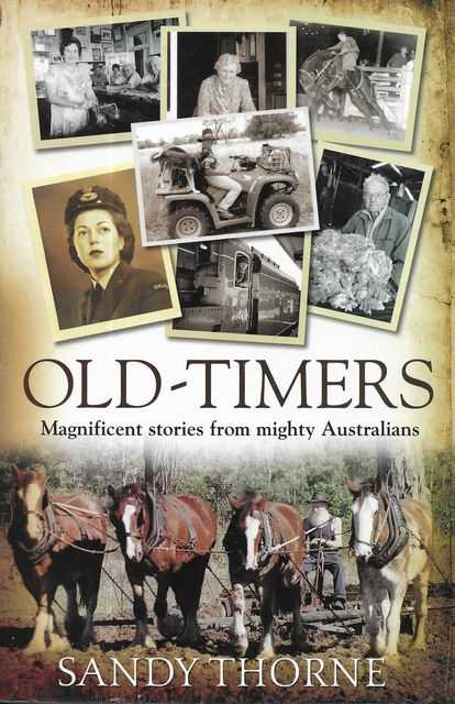 Image for Old-Timers: Magnificent Stories from Mighty Australians