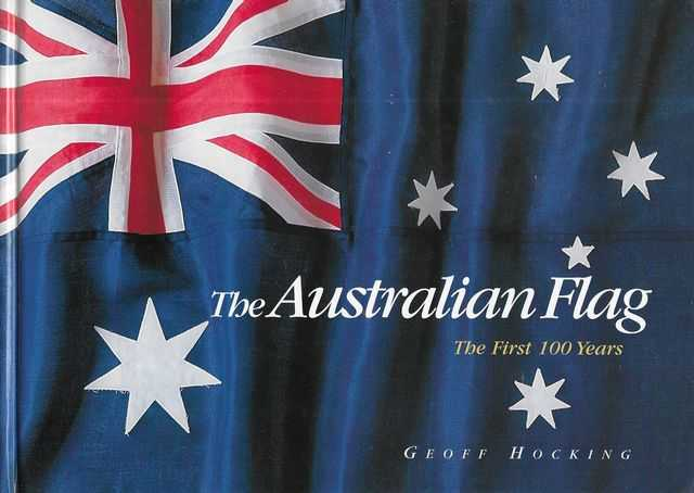 Image for The Australian Flag - The First 100 Years