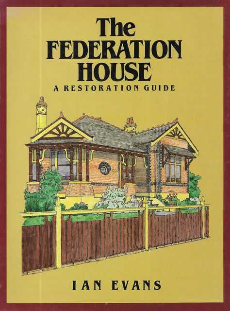 Image for The Federation House: A Restoration Guide