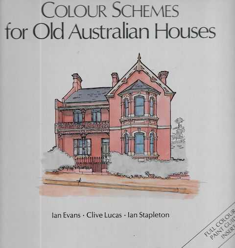 Image for Colour Schemes for Old Australian Houses