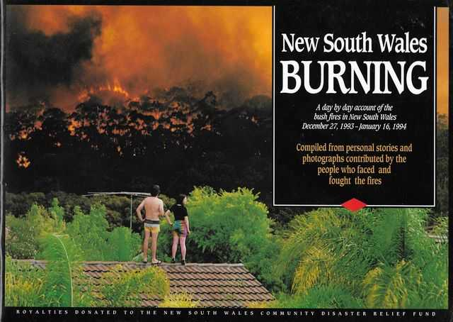 Image for New South Wales Burning: A day by day account of the bush fires in New South Wales December 27, 1993 - January 16, 1994