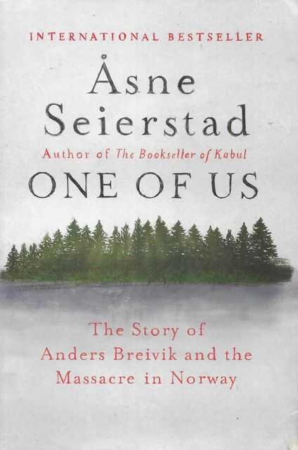 Image for One of Us: The Story of Anders Breivik and the Massacre in Norway