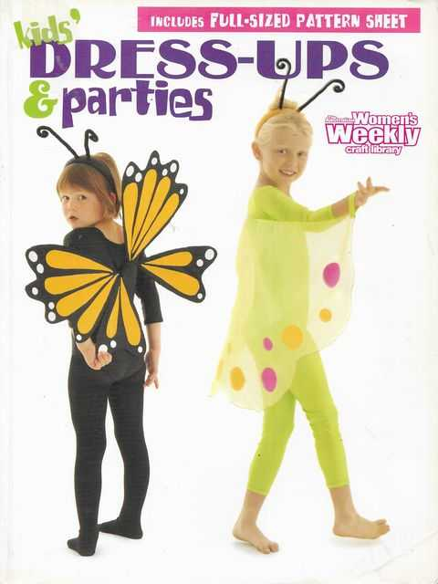 Image for Kids' Dress-Ups & Parties [Includes Full-Sized Pattern Sheet]