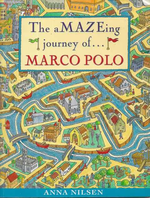 Image for The aMAZEing Journey of ...Marco Polo