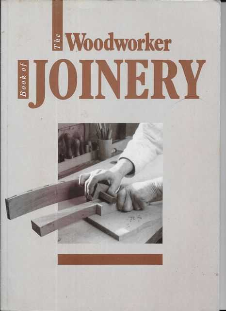 Image for The Woodworker Book of Joinery