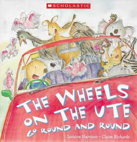 Image for The Wheels on the Ute go Round and Round