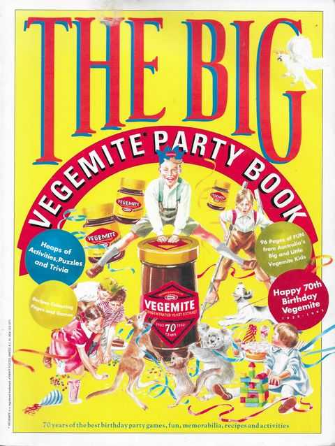 Image for The Big Vegemite Party Book: 70 Years of the best Birthday Party Games, Fun, Memorabilia, Recipes and Activities