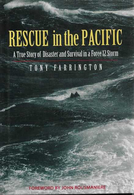 Image for Rescue in the Pacific : A True Story of Disaster and Survival in a Force 12 Storm