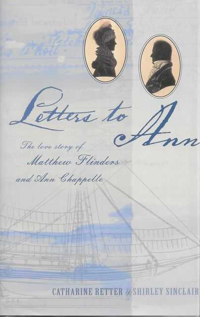 Image for Letters to Ann: The Love Story of Matthew Flinders and Ann Chappelle