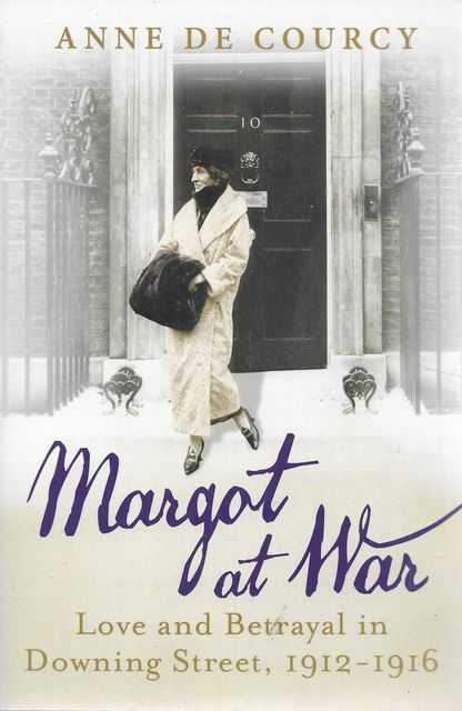 Image for Margot At War: Love and Betrayal in Downing Street, 1912-1916