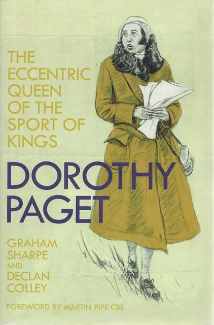 Image for Dorothy Paget: The Eccentric Queen of the Sport of Kings