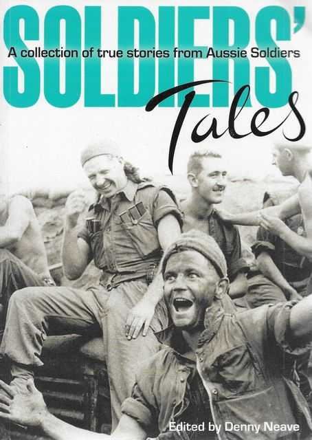 Image for Soldier's Tales: A Collection of True Stories from Aussie Soldiers