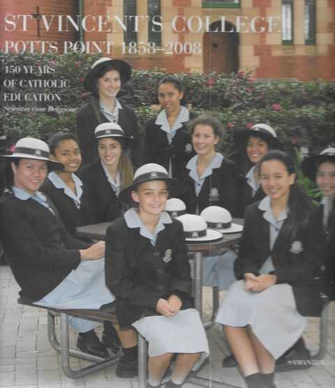 Image for St Vincent's College Potts Point 1858-2008 - 150 Years of Catholic Education