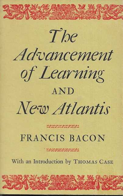 Image for The Advancement of Learning and New Atlantis [The World's Classics # 93]