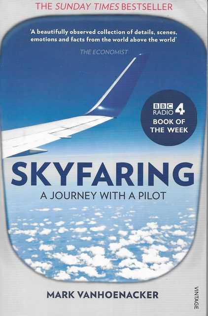Image for Skyfaring: A Journey With A Pilot