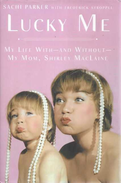 Image for Lucky Me: my Life With and Without my Mom, Shirley MacLaine