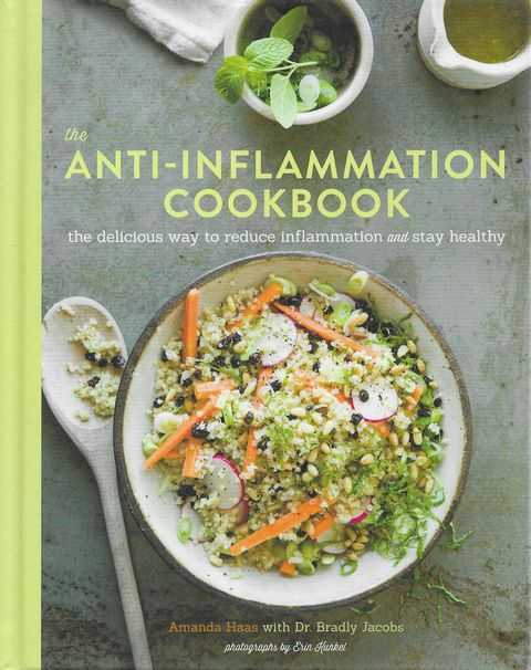 Image for The Anti-Inflammation Cookbook : The Delicious Way to Reduce Inflammation and Stay Healthy