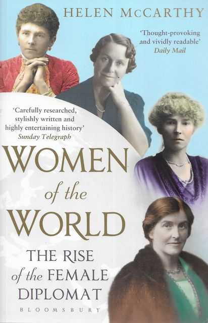 Image for Women of the World: The Rise of the Female Diplomat