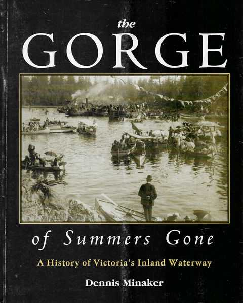 Image for The Gorge of Summers Gone: A History of Victoria's Inland Waterways
