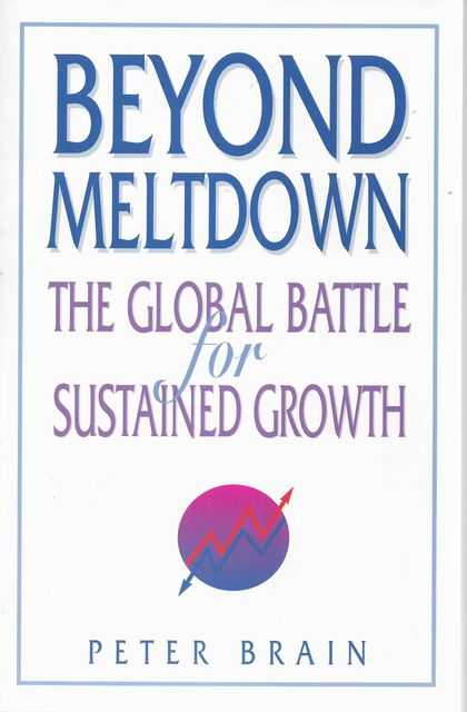 Image for Beyond Meltdown: The Global Battle for Sustained Growth