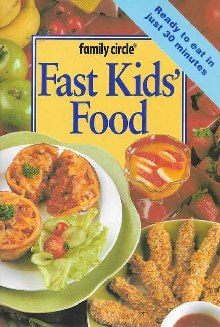 Image for Fast Kids' Food [Family Circle Mini Cookbooks]
