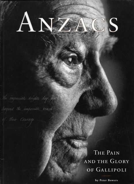 Image for Anzacs: The Pain and the Glory of Gallipoli