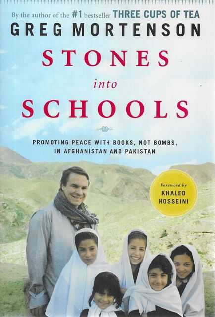 Image for Stones Into Schools: Promoting Peace with Books, Not Bombs, in Afghanistan and Pakistan