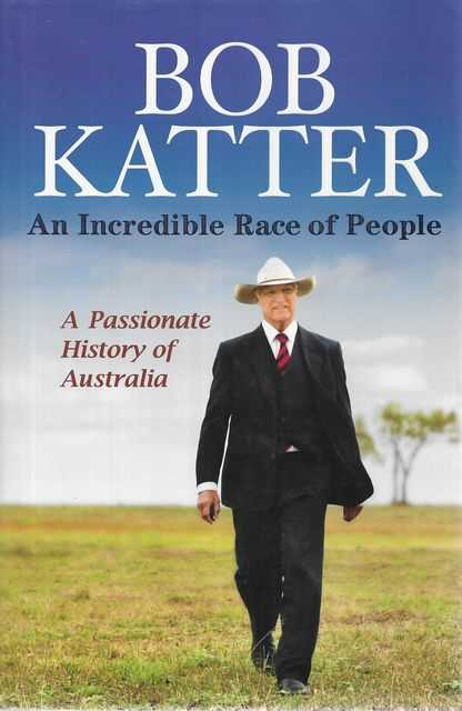 Image for An Incredible Race of People: A Passionate History of Australia