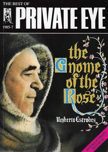 Image for The Gnome of the Rose [The Best of Private Eye 1985-1987]