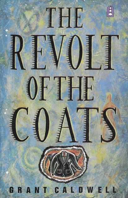 Image for The Revolt of the Coats