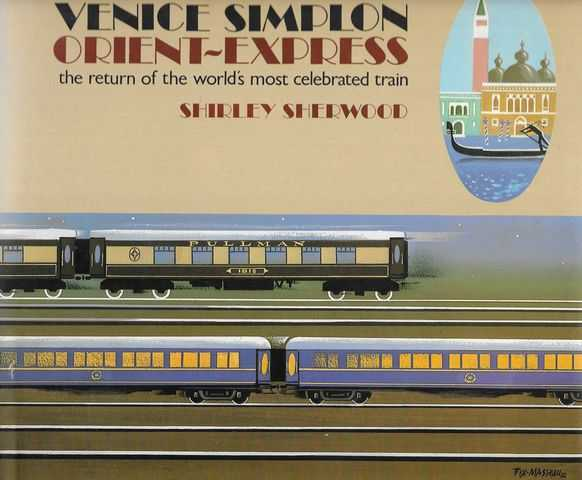 Image for Venice Simplon Orient-Express: The Return of the World's Most Celebrated Train