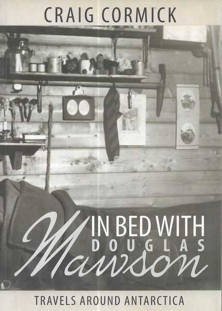 Image for In Bed With Douglas Mawson: Travels Around Antarctica