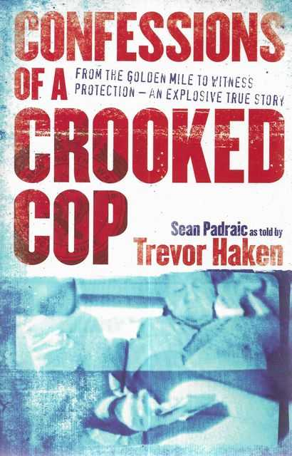 Image for Confessions of a Crooked Cop