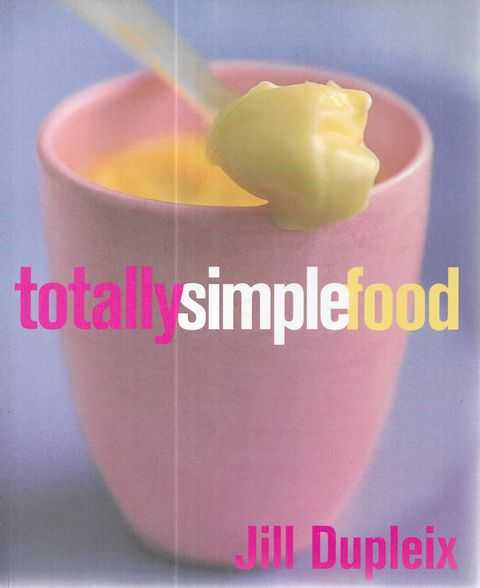 Image for Totally Simple Food