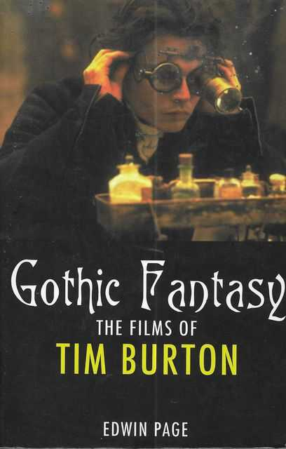 Image for Gothic Fantasy: The Films of Tim Burton