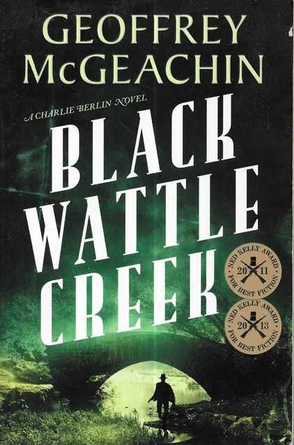 Image for Black Wattle Creek [A Charlie Berlin Novel]