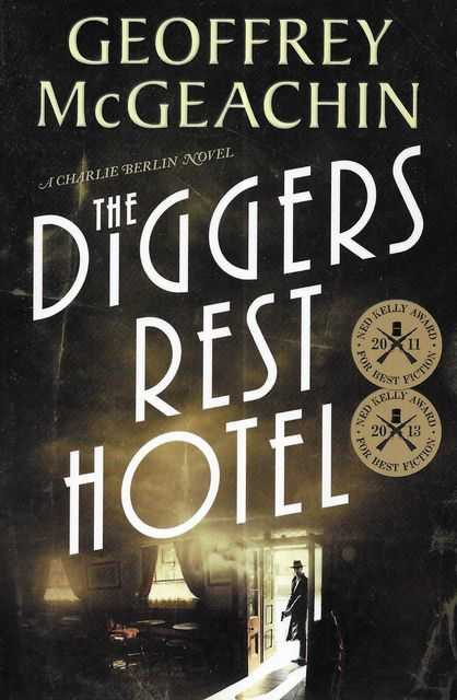 Image for The Diggers Rest Hotel [A Charlie Berlin Novel]
